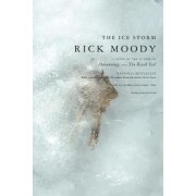 The Ice Storm by Rick Moody