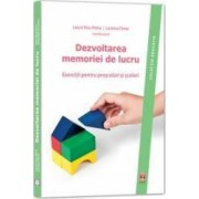 Dezvoltarea memoriei de lucru - Laura Visu-Petra Lavinia Cheie