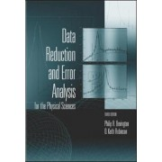 Data Reduction and Error Analysis for the Physical Sciences by Philip R. Bevington