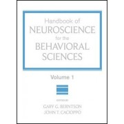 Handbook of Neuroscience for the Behavioral Sciences: v. 1 by Gary G. Berntson