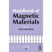 Handbook of Magnetic Materials: Volume 18 by K. H. J. Buschow