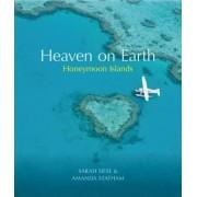 Heaven on Earth Honeymoon Islands by Sarah Siese