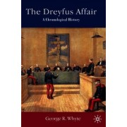 The Dreyfus Affair by George R. Whyte