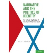 Narrative and the Politics of Identity by Phillip L. Hammack
