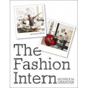 The Fashion Intern by Michele Granger