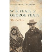 W. B. Yeats and George Yeats by Ann Saddlemyer