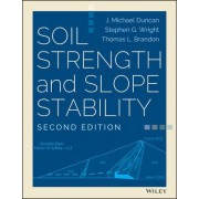 Soil Strength and Slope Stability by J. Michael Duncan