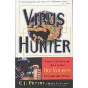 Virus Hunter by C. J. Peters