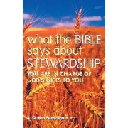 What the Bible Says about Stewardship by A. Q Van Bensehoten