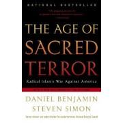 The Age of Sacred Terror by Daniel Benjamin