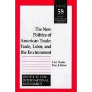 The New Politics of American Trade by I. M. Destler