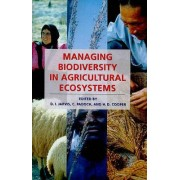 Managing Biodiversity in Agricultural Ecosystems by Devra Jarvis