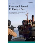 Piracy and Armed Robbery at Sea by Robin Gei