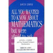All You Wanted to Know About Mathematics but Were Afraid to Ask 2 Volume Paperback Set by Louis Lyons