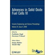 Advances in Solid Oxide Fuel Cells VI by ACerS (American Ceramic Society)