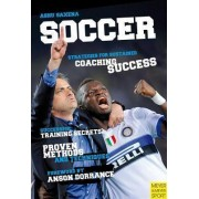 Soccer Strategies for Sustained Soccer Coaching Success by Ashvin Saxena