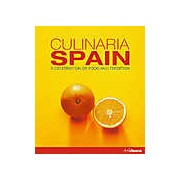 Culinaria Spain. A Celebration of Food and Tradition