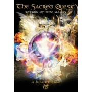 The Sacred Quest: Return of the Magus