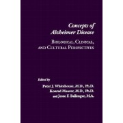 Concepts of Alzheimer Disease by Peter J. Whitehouse