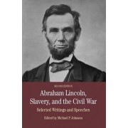 Abraham Lincoln, Slavery, and the Civil War by Michael P. Johnson