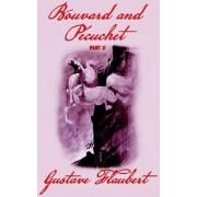 Bouvard and Pecuchet (Part 2) by Gustave Flaubert