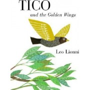 Tico and the Golden Wings by Leo Leonni