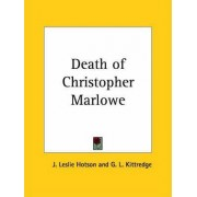 Death of Christopher Marlowe (1925) by G.L. Kittredge