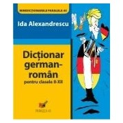 DICTIONAR GERMAN-ROMAN. CLASELE II-XII.