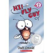HI! Fly Guy by Tedd Arnold