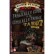 Mister Punch's Tragically Comic or Comically Tragic Tarot Book by Freder