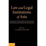 Law and Legal Institutions of Asia by E. Ann Black