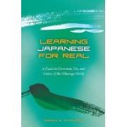 Learning Japanese for Real by Senko K. Maynard