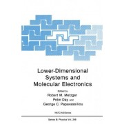 Lower-dimensional Systems and Molecular Electronics by Robert M. Metzger