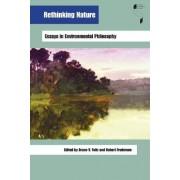Rethinking Nature by Bruce V. Foltz