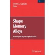 Shape Memory Alloys by Dimitris C. Lagoudas