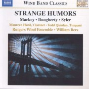 Mackey/ Daugherty/ Syler - Strange Humors/ Raise the (0747313252978) (1 CD)
