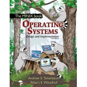 Operating Systems by Albert S. Woodhull