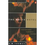 The White Hotel by D M Thomas