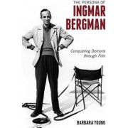 The Persona of Ingmar Bergman by Barbara Young