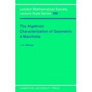 The Algebraic Characterization of Geometric 4-Manifolds by J. A. Hillman