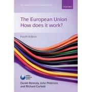 The European Union: How Does it Work? by Daniel Kenealy