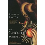 The Gnostic Scriptures by Bentley Layton