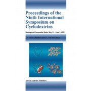 Proceedings of the Ninth International Symposium on Cyclodextrins: Santiago de Compostela, Spain, May 31-June 3, 1998 by Juan Jos