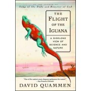 The Flight of the Iguana by David Quammen
