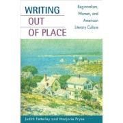 Writing out of Place by Judith Fetterley