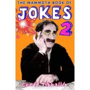 The Mammoth Book of Jokes: Bk. 2 by Geoff Tibballs