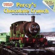 Percy's Chocolate Crunch and Other Thomas the Tank Engine Stories by David Mitton