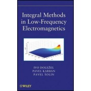 Integral Methods in Low-Frequency Electromagnetics by Pavel Solin