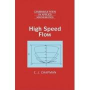 High Speed Flow by C.J. Chapman
