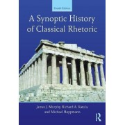 A Synoptic History of Classical Rhetoric by James J. Murphy